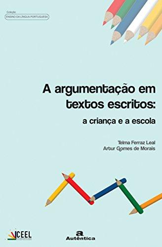 9788575261965: Argumentação em Textos Escritos. A Criança e a Escola (Em Portuguese do Brasil)