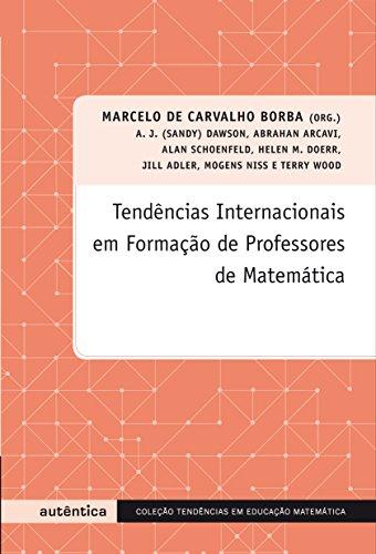 9788575262023: Tendências Internacionais em Formação de Professores de Matemática (Em Portuguese do Brasil)