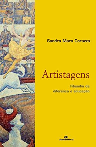 9788575262054: Artistagens. Filosofia Da Diferenca E Educação (Em Portuguese do Brasil)