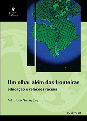 9788575262917: Cultura Negra e Identidades. Um Olhar Além das Fronteiras. Educação e Relações Raciais (Em Portuguese do Brasil)
