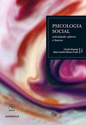 9788575262948: Psicologia Social. Articulando Saberes E Fazeres (Em Portuguese do Brasil)