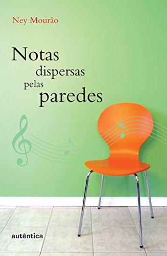 9788575263327: Notas Dispersas Pelas Paredes (Em Portuguese do Brasil)