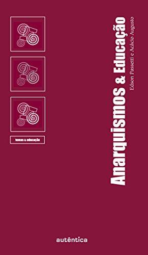 9788575263525: Anarquismos & Educação (Em Portuguese do Brasil)