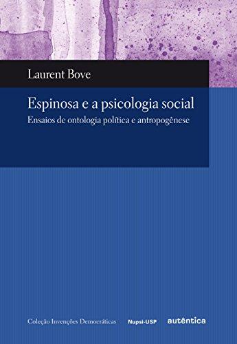 9788575264713: Espinosa e a Psicologia Social. Ensaios de Ontologia Política e Antropogénese (Em Portuguese do Brasil)