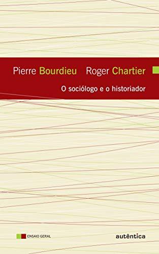 9788575264843: O Sociólogo e o Historiador (Em Portuguese do Brasil)