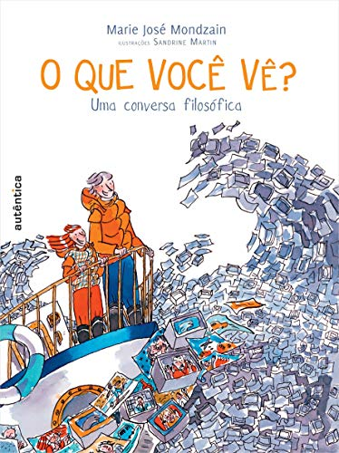 9788575265529: O que Você Vê (Em Portuguese do Brasil)