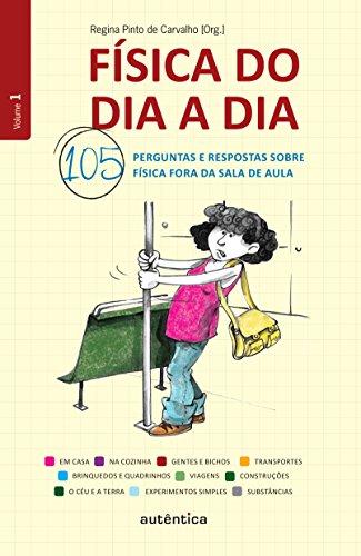 9788575265536: Física do Dia a Dia. 105 Perguntas e Respostas Sobre Física Fora da Sala de Aula (Em Portuguese do Brasil)