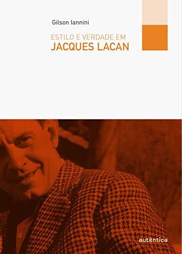 9788575265765: Estilo e Verdade em Jacques Lacan (Em Portuguese do Brasil)