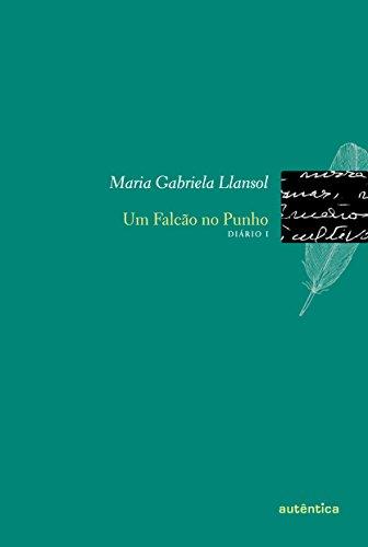 9788575265857: Um Falcão no Punho. Diário 1 (Em Portuguese do Brasil)