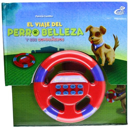 9788575306321: El Viaje Del Perro Belleza Y Sus Compañeros (+ Volante)