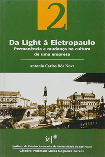 Da Light à Eletropaulo : permanência e: Antonio Carlos Bôa