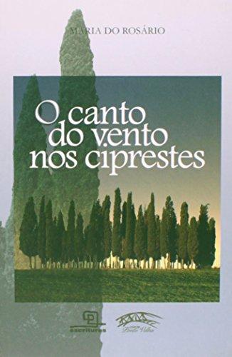 9788575313138: Canto do Vento nos Ciprestes, O
