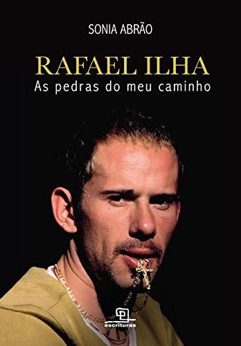 9788575316429: Rafael Ilha. As Pedras no Meu Caminho (Em Portuguese do Brasil)