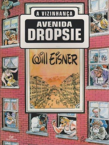 9788575323748: Avenida Dropsie. A Vizinhança (Em Portuguese do Brasil)
