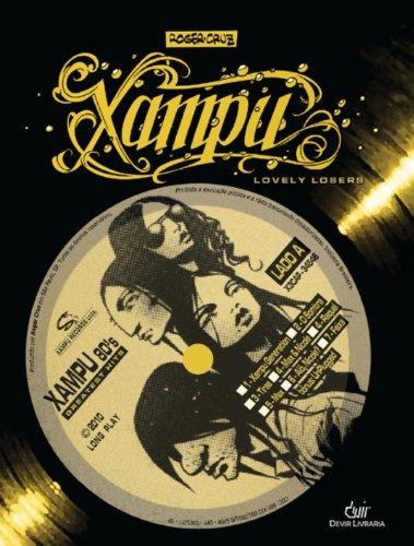 9788575324219: Xampu. Lovely Losers (Em Portuguese do Brasil)