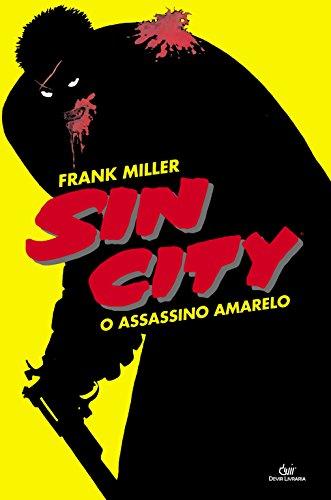 9788575325834: Sin City. O Assassino Amarelo (Em Portuguese do Brasil)