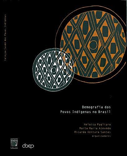 9788575410561: Demografia Dos Povos Indigenas No Brasil (Em Portuguese do Brasil)