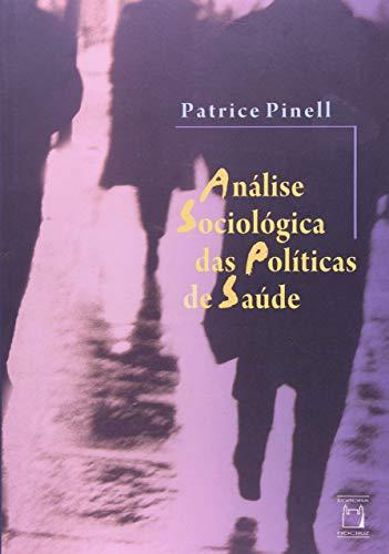 9788575412077: Analise Sociologica das Politicas de Saude