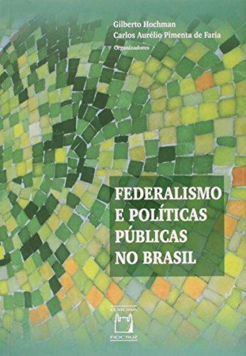 9788575414293: Federalismo e Politicas Publicas no Brasil