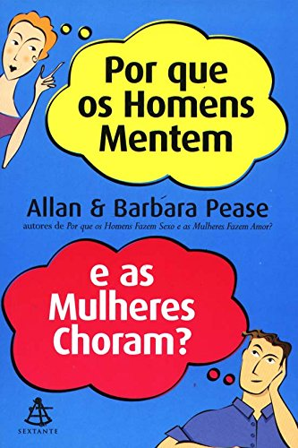 9788575420638: Por Que Os Homens Mentem e As Mulheres Choram? (Em Portugues do Brasil)