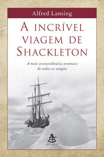 9788575421383: Incrível Viagem de Shackleton, A