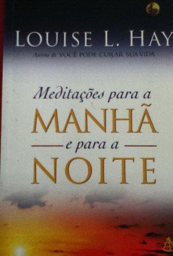 9788575422212: Meditacoes Para A Manha E Para A Noite (Em Portuguese do Brasil)
