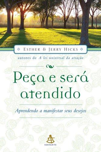 Peça E Será Atendido: Esther Hicks; Jerry Hicks