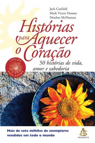 9788575423448: Histórias Para Aquecer o Coração - Coleção Autoestima (Em Portuguese do Brasil)