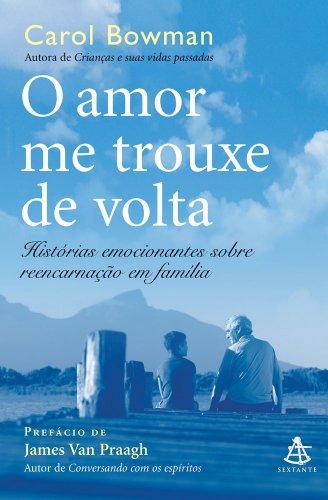 9788575425176: Amor Me Trouxe de Volta - Col. Autoestima (Em Portugues do Brasil)