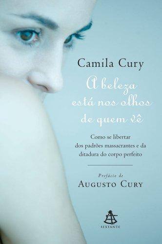 9788575425855: Beleza Esta Nos Olhos de Quem Ve (Em Portugues do Brasil)