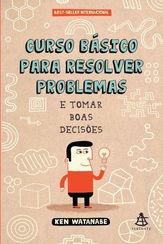 9788575426654: Curso Basico Para Resolver Problemas e Tomar Boas (Em Portugues do Brasil)