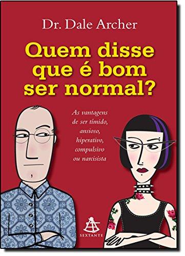 9788575429877: Quem Disse Que e Bom Ser Normal? (Em Portugues do Brasil)