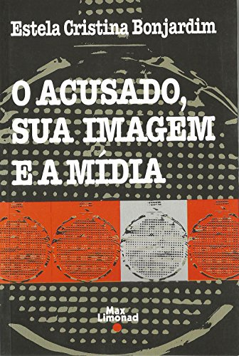 9788575490112: O acusado, sua imagem e a mídia (Portuguese Edition)