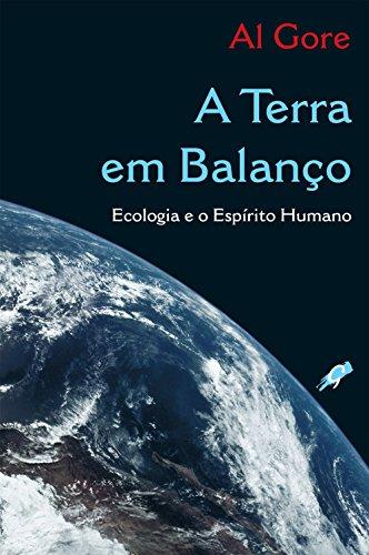 9788575551745: A Terra em Balanço. Ecologia e Espirito Humano (Em Portuguese do Brasil)