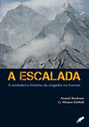 9788575552094: A Escalada. A Verdadeira História da Tragédia no Everest (Em Portuguese do Brasil)