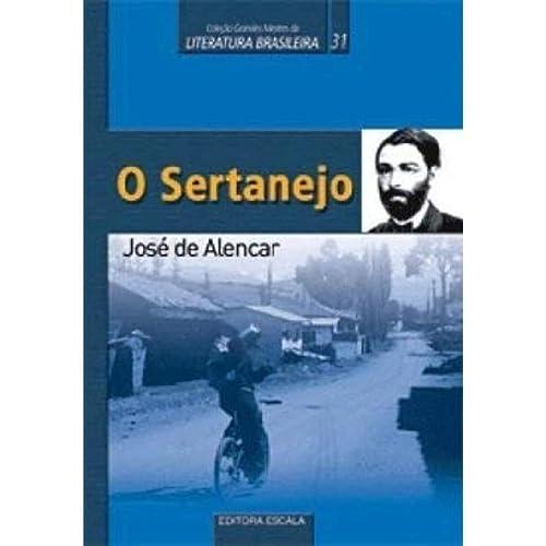 9788575567586: O Sertanejo (Coleção Cranges Mestres da Literatura Brasileira, 31)