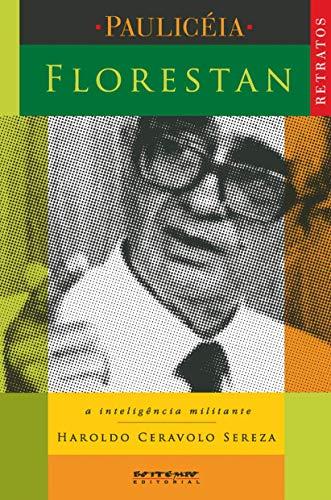 9788575590751: Florestan: A Inteligencia Militante (Em Portugues do Brasil)
