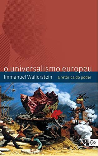 9788575590973: UNIVERSALISMO EUROPEU, O