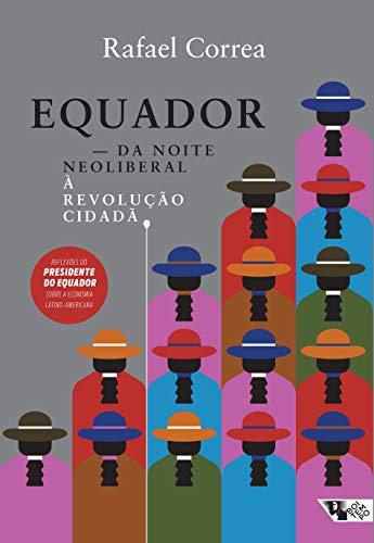 9788575594599: Equador: Da Noite Neoliberal aRevoluao Cidada