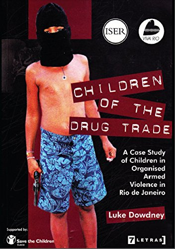 9788575770221: Children of the Drug Trade; a Case Study of Children