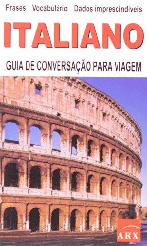 9788575811283: Italiano. Guia de Conversação Para Viagem (Em Portuguese do Brasil)