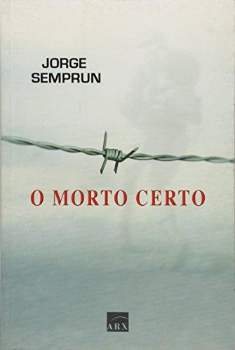 9788575812037: Morto Certo, O Jorge Semprun Saraiva