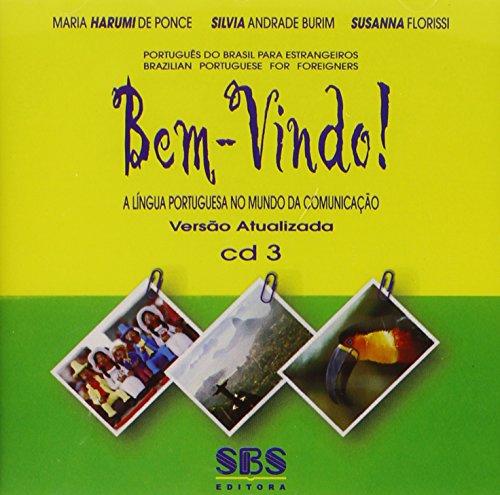 9788575830628: Bem Vindo! Brazilian Portuguese: CDs
