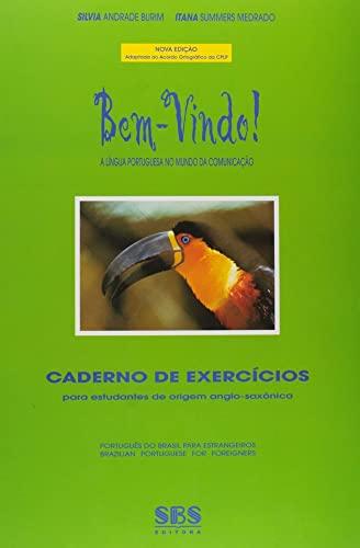 9788575831212: Bem-vindo! (A Lingua Portuguesa no Mundo da Comunicacao) Caderno de Exercicios