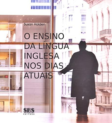 9788575831489: O Ensino da Língua Inglesa nos Dias Atuais