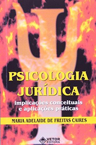 9788575850589: Psicologia Juridica: Implicacoes Conceituais e Aplicacoes Praticas