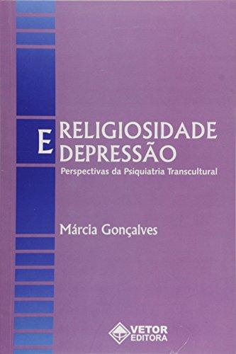 9788575850916: Religiosidade e Depressao: Perspectivas da Psiquiatria Transcultural