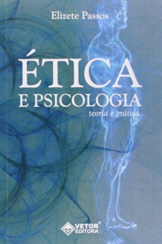 9788575852187: Ética e Psicologia. Teoria e Prática (Em Portuguese do Brasil)