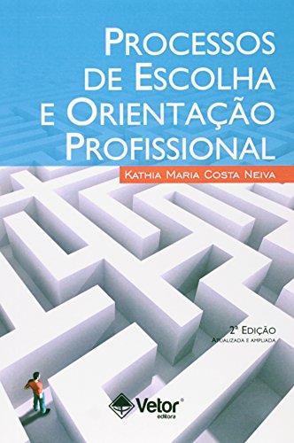 9788575857007: Processos De Escolhas E Orientaçao Profissional (Em Portuguese do Brasil)
