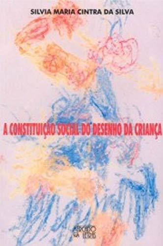 9788575910030: A Constituição Social do Desenho da Criança